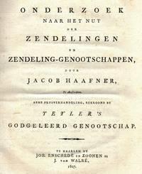 image of Onderzoek naar het nut der zendelingen en zendeling-genootschappen (...) eene prysverhandeling, bekroond by Teyler's Godgeleerd Genootschap.