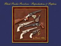 Black Powder Revolvers: Reproductions & Replicas by Adler, Dennis