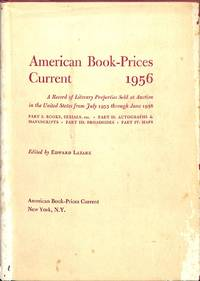 Auctions July'55 - June'56. by AMERICAN BOOK PRICES CURRENT 1956 - Hardcover - from Frits Knuf Antiquarian Books (SKU: 16907)