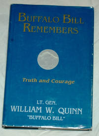 Buffalo Bill Remembers: Truth and Courage