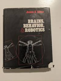 Brains, Behavior and Robotics