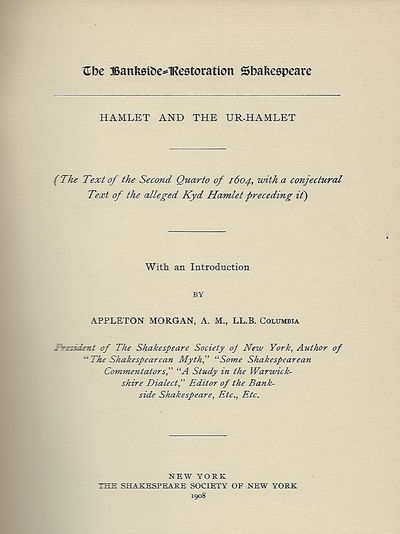 NY: Shakespeare Society Of New York/ The Shakespeare Press, 1908. Limited Edition, signed by Appleto...