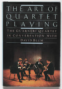 The Art of Quartet Playing: The Guarneri Quartet in Conversation with David Blum