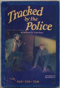 image of Tracked by the Police Based on the Motion Picture Story with Rin-Tin-Tin and an All Star Cast