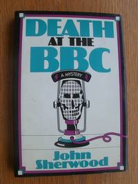 Death at the BBC aka A Shot in the Arm