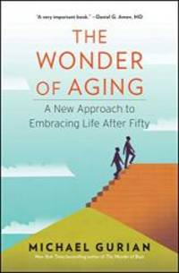 image of The Wonder of Aging: A New Approach to Embracing Life After Fifty