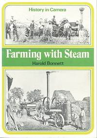 Farming with Steam - History in Camera No.3