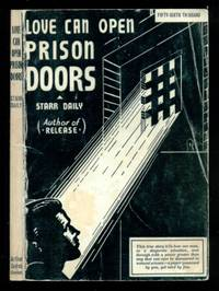 Love Can Open Prison Doors by  Starr Daily - Paperback - Fourth Printing - 1979 - from Dons Book Store (SKU: 20104)