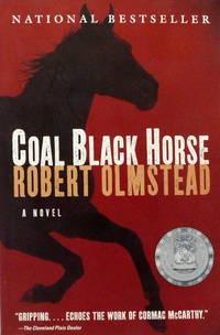Coal Black Horse: A Novel