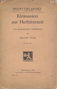 Kleinasien zur Hethiterzeit-Eine Geographische Untersuchung Mit Einer Karte (Asia Minor at the...