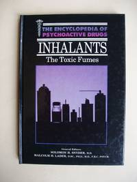 image of The Encyclopedia of Psychoactive Drugs  -  Inhalants  -  The Toxic Fumes