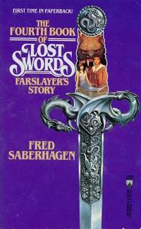 FARSLAYER'S STORY by Saberhagen Fred - Paperback - 1st printing. Long, long ago, the Gods forged Twelve Swords of P - 1990 - from Fantastic Literature Ltd and Biblio.com