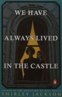 image of We Have Always Lived in the Castle