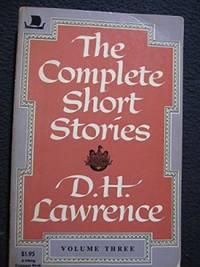 Complete Short Stories Vol. 3 by D. H. Lawrence - Paperback - 1961 - from Fleur Fine Books and Biblio.com