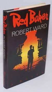 image of Red Baker a novel