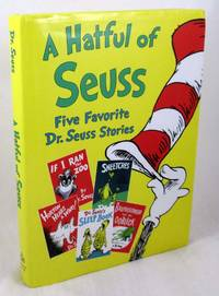 A Hatful of Seuss: Five Favorite Dr. Seuss Stories: Horton Hears A Who! / If I Ran the Zoo / Sneetches / Dr. Seuss's Sleep Book / Bartholomew and the Oobleck