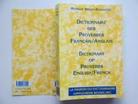 image of Dictionnaire des proverbes: Francais/Anglais (Dictionary of Proverbs)