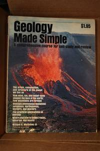 Geology Made Simple : a Comprehensive Course for Self-Study and Review