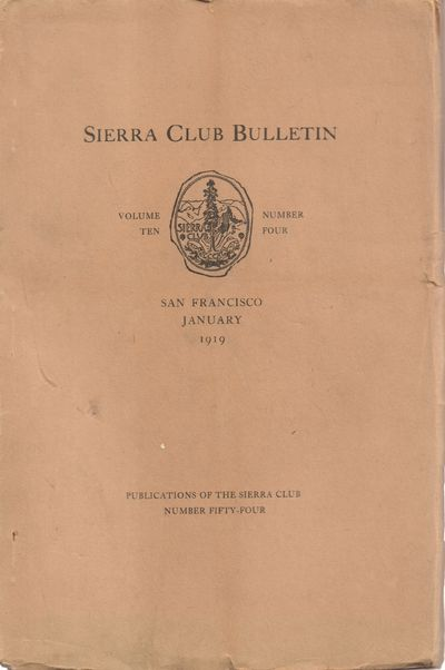 San Francisco: Sierra Club. Very Good. 1919. Softcover. Original buff wraps with black lettering on ...