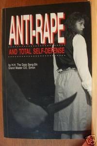 ANTI-RAPE AND TOTAL SELF-DEFENSE