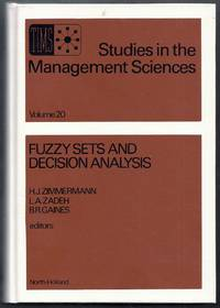 Fuzzy Sets and Decision Analysis.  Studies in the Management Sciences Volume 20