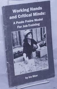 image of Working hands and critical minds: a Paulo Freire model for job-training