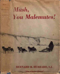 Mush, You Malemutes!