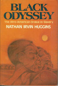 image of Black Odyssey: The Afro-American Ordeal in Slavery