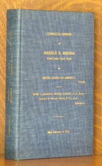 CORRECTED OPINION OF HAROLD R. MEDINA, U.S. CIRCUIT JUDGE IN UNITED STATES OF AMERICA V. HENRY S. MORGAN, HAROLD STANLET ET AL DBA MORGAN STANLEY & CO.  FILED FEBRUARY 4. 1954