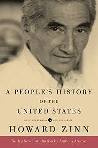 A People's History of the United States (Harper Perennial Deluxe Editions)