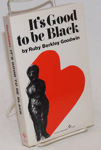 It\'s Good to be Black