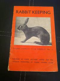 Rabbit Keeping (Young Farmers' Club Booklet No. 3)