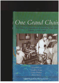 One Grand Chain: The History of Anaesthesia in Australia: v. 2: 1934-1962 by...