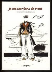 Je me souviens d'Hugo Pratt: Conversations à Malamocco. Témoignages recueillis en avril et décembre 2012 par Michel Jans