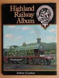 Highland Railway Album.