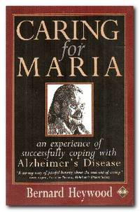 Caring for Maria  Experience of Successfully Coping with Alzheimer's  Disease