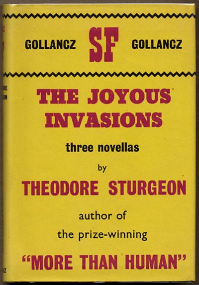 London: Victor Gollancz Ltd, 1965. Octavo, boards. First edition. Collects three novellas,