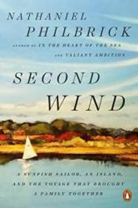 image of Second Wind: A Sunfish Sailor, an Island, and the Voyage That Brought a Family Together