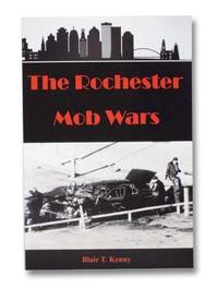 The Rochester Mob Four Volume Set: The Rochester Mob Wars; The Black Hand Society of Rochester; Enter the C-Team: The Story of Thomas Taylor, Rochester Mob Associate; Sammy 'G': The Untold Story of My Father [Gingello]