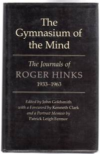The Gymnasium of the Mind : The Journals of Roger Hinks, 1933-63
