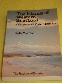 The Islands of Western Scotland, The Inner and Outer Hebrides.