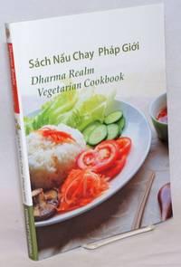 Dharma Realm Vegetarian Cookbook / Sach Nau Chay Phap Gioi