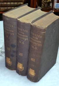 image of Official Report of the Debates and Proceedings in the State Convention Assembled May 4th, 1853, to Revise and Amend the Constitution of the Commonwealth of Massachusetts (Three Volumes)