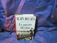 C' Était Le XXe Siècle - tome 3 la guerre absolue 1940-1945