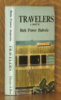 TRAVELERS by Ruth Prawer Jhabvala - First American edition - 1973 - from Andre Strong Bookseller (SKU: 23876)