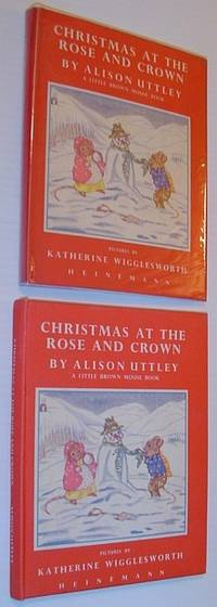 Christmas at the Rose and Crown - A Little Brown Mouse Book