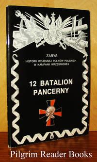 12 Batalion Pancerny by  Jan Tarczynski - Paperback - 1995 - from Pilgrim Reader Books - IOBA and Biblio.co.uk