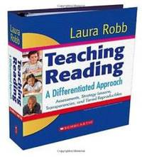 Teaching Reading: A Differentiated Approach: Assessments, Strategy Lessons, Transparencies, and Tiered Reproducibles by Laura Robb - 2008-04-05