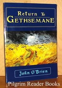 Return to Gethsemane