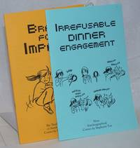Irrefusable Dinner Engagement [with] Brace for Impact